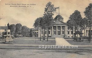 Sullivan County Court House - Monticello, New York