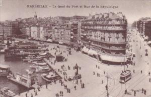 France Marseilles Le Quai du Port et Rue de la Republique