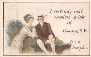Can't Complain of Life at Groveton New Hampshire~It's a Fine Place~1914 PC