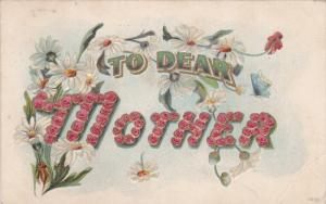 To Dear Mother Daisies and small roses, Flowers, PU-1909