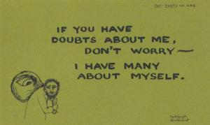 If You Have Doubts About Me & Are Wary etc SO DO I Comic Humour Proverb Postcard