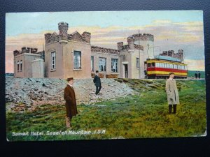 Isle of Man SNAEFELL MOUNTAIN Summit Hotel & Tram c1912 Postcard