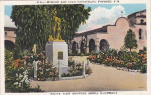 Mission San Juan Capistrano Founded 1776, Front View Showing Serra Monument, ...