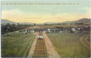 D/B Golden Spike for Gilmore & Pittsburg Railroad Salmon ID