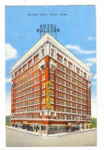 Raleigh Hotel, Waco, Texas,30-40s