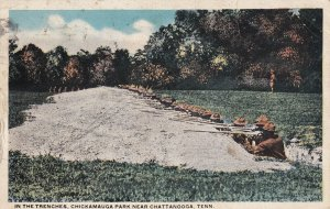 CHATTANOOGA, Tennesee, PU-1918; In The Trenches, Chickamauga Park