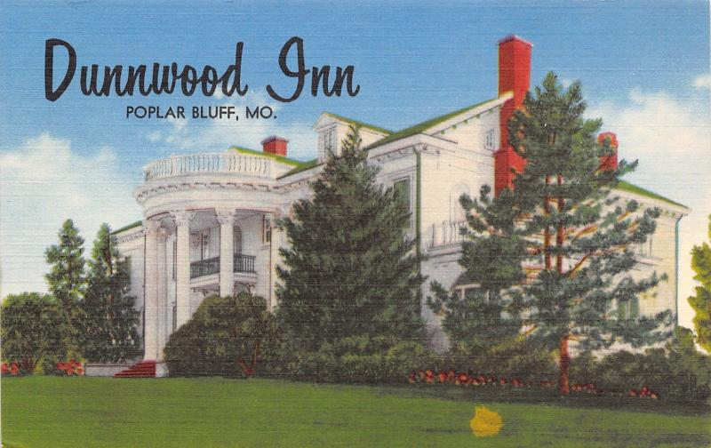 Poplar Bluff Missouri~Dunnwood Inn~Huge Mansion on Highway 67~1950 Linen PC
