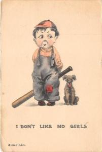 I don?t Like no Girls Base Ball Baseball  Post Card I don?t Like no Girls