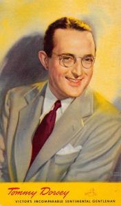 Bands~Tommy Dorsey~RCA Victor's Sentimental Gentleman~Portrait~1940s Ad Postcard