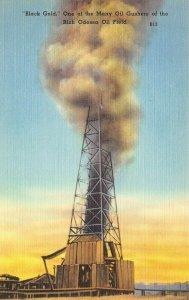USA Linen Postcard, c1940s BLACK GOLD, Oil Gusher, Rich Odessa Oil Field BB3