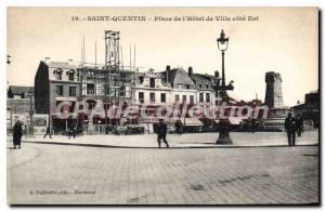 Postcard Old Saint Quentin Place de L'Hotel de Ville East Coast