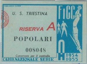 C0297 - Vecchio  BIGLIETTO PARTITA CALCIO -1954/55 :TRIESTINA (3) - ATALANTA (1)