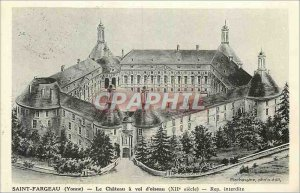 Postcard Old Saint Fargeau (Yonne) Le Chateau is the Flight of Birds (XIIth C...