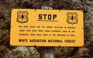NH - White Mountains National Forest. Precaution Sign