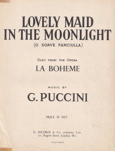 Lovely Maid In The Moonlight La Boheme Puccini Olde Sheet Music