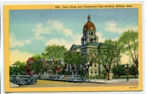 Court House Commercial Club Building Billings Montana linen postcard