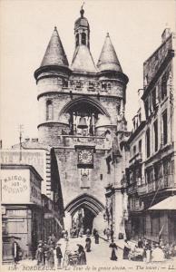 BORDEAUX, Gironde, France, 1900-1910´s; La Tour De La Grosse Cloche