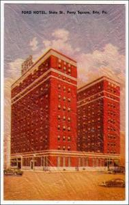 Ford Hotel. State St. Erie PA