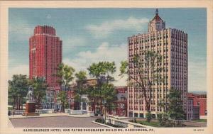 Pennsylvania Harrisburg Hotel And Payne Shoemaker Building