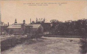 Rhode Island Pawtucket Old Slater Mill 1952