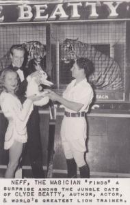 RP: NEFF The Magician, At Jungle Cats of Clyde Beatty, California , 30-40s