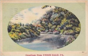 Pennsylvania Union Dale A Scenic View And Greetings