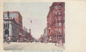 OMAHA , Nebraska , 1901-07 ; Sixteenth Street , Looking North