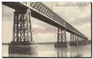 Old Postcard Cubzac Bridges Apron metallic Du Pont du Chemin de Fer