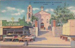 Mexico Juarez Mission Nuestra Senora De Guadulupe 1939