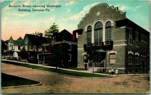 1914 INDIANA Pennsylvania Postcard Seventh Street, Showing Municipal Building