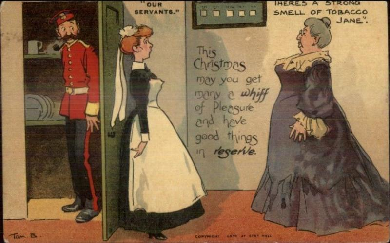 Tom B Browne OUR SERVANTS Christmas Maid Hides Soldier c1910 Postcard