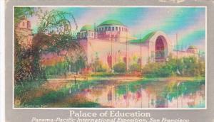 Palace Of Education Panama-Pacific International Exposition San Francisco Cal...