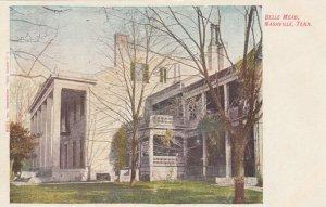 NASHVILLE , Tennessee, 1901-07 ; Belle Mead
