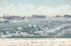 Icebergs off Kenberma - Nantasket Beach MA Massachusetts in 1898 - pm 1905 - UDB
