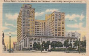 WILMINGTON, Delaware, PU-1945; Rodney Sqaure
