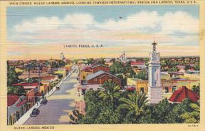 Mexico Main Street Nuevo Laredo Looking Towards International Bridge and Lare...