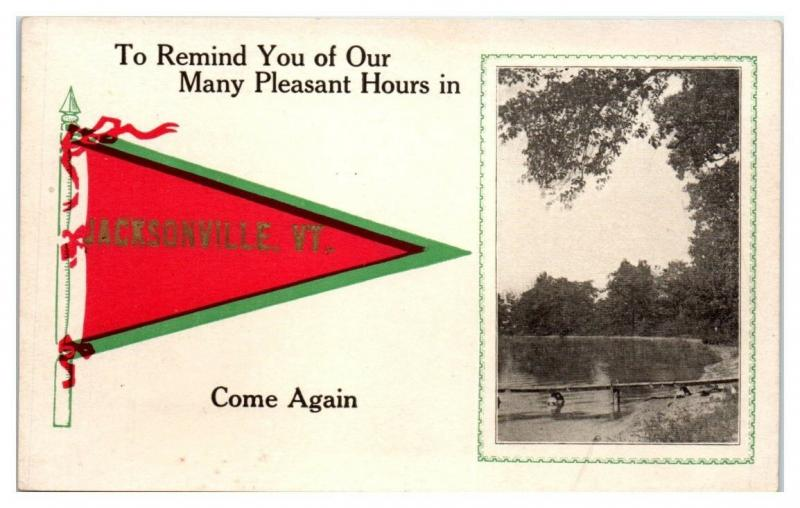 To Remind Us of Our Many Pleasant Hours in Jacksonville, VT Pennant Postcard