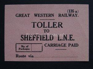 TOLLER TO SHEFFIELD L.N.E. Great Western Railway LUGGAGE LABEL GWR