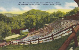 Mountainside Theatre Home Of Unto These Hills Cherokee Indian Drama Cherokee ...