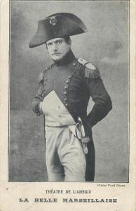 La Belle Marseillaise Theatre de L`Ambigu cliche Paul Boyer napoleonic costume