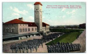 1909 Return of 5th Regiment, Mt. Royal Station, Baltimore, MD Postcard