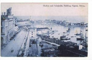 Harbor & Admirality Building,Algiers,Africa,1 900-10s