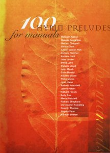 100 Hymn Preludes for Manuals Large Sheet Music Album