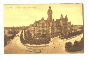 Leipzig , Germany, 00-10s ; Neues Rathaus u. Rathausring