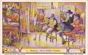 Liebig Trade Card s1421 Life Of Rubens No 1 Rubens eleve d'Otto Venius