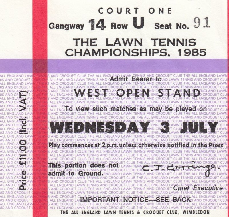 Ticket Stub , Wimbledon , The Lawn Tennis Championships , 1985 , West Open Stand