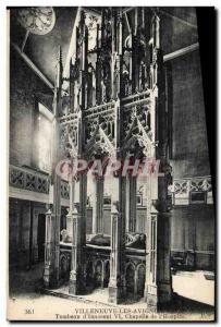 Old Postcard Villeneuve Avignon Tomb of & # 39Innocent VI Chapel of & # 39Hos...