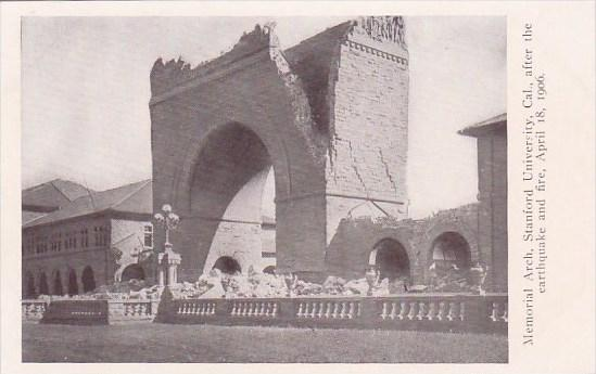 California San Francisco Memorial Arch Stanford University After The Earthqua...