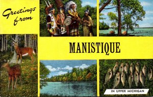 Michigan Greetings From Manistique Showing Indians Deer and More