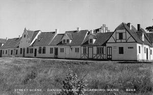 Scarboro ME Danish Village Street Scene #B263 Real Photo Postcard